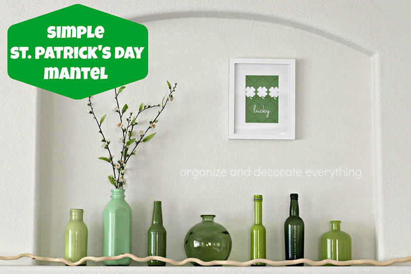 Simple St. Patrick's Day Mantel and Thoughts on Home